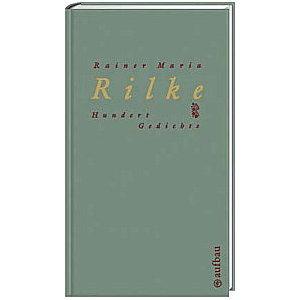Hundert Gedichte By Rainer Maria Rilke