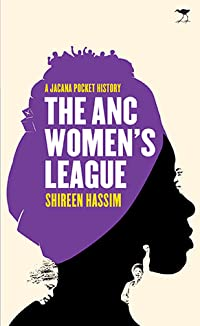 The ANC Women's League: Sex, gender and politics