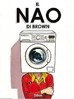 Il Nao di Brown