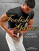 Foolish Games (Out of Bounds, #2)