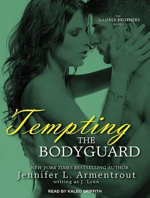 Tempting the Bodyguard by J. Lynn