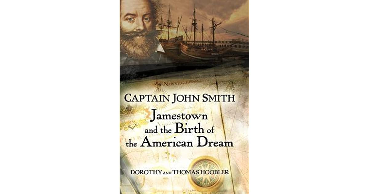 captain john smith In 1607 captain john smith became an important leader of the first permanent settlement in the new world at jamestown, virginia he ensured his survival by building a relationship with virginian indians – one of whom was the legendary pocahontas, who saved smith's live.