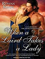 When a Laird Takes a Lady