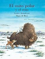 Little Polar Bear and the Reindeer SPANISH (El Osito Polar)