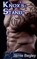 Knox's Stand (The Last Riders, #3)