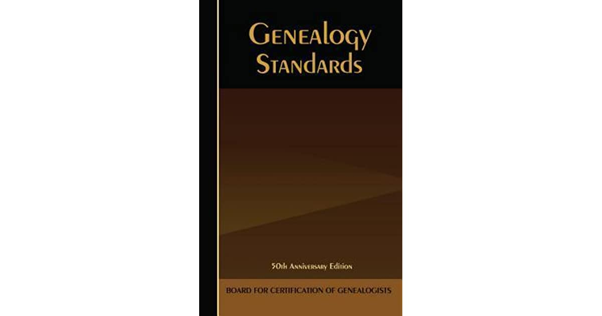 The Bcg Genealogical Standards Manual By Board For Certification Of