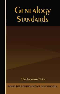 The BCG Genealogical Standards Manual by Board for Certification Of ...