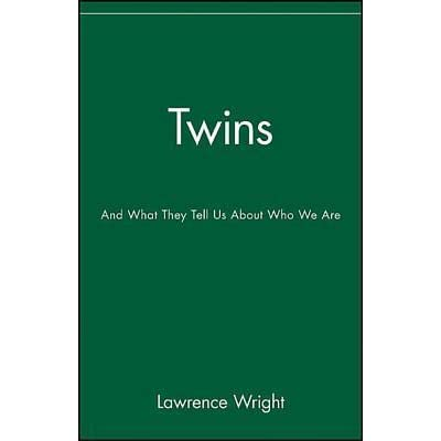 Twins: And What They Tell Us About Who We Are by Lawrence Wright