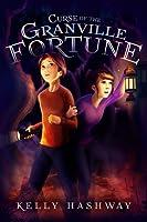 Curse of the Granville Fortune