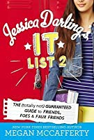 Jessica Darling's It List 2: The (Totally Not) Guaranteed Guide to Friends, Foes & Faux Friends
