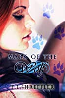 Mark of the Wolf (Wolves of Black River, #1)