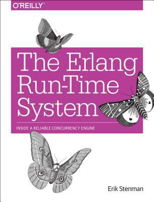 The ERLANG Run-Time System by Erik Stenman