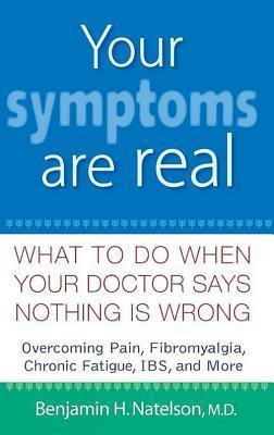 Your symptoms are real What to do