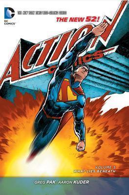 Superman – Action Comics, Volume 5: What Lies Beneath