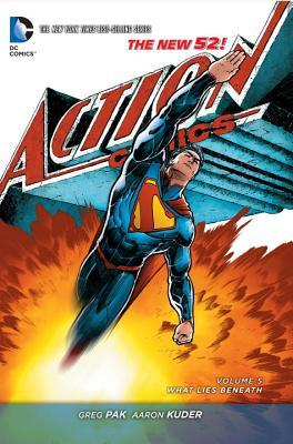 Superman – Action Comics, Volume 5: What Lies Beneath