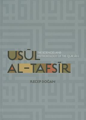 Usul al Tafsir The Sciences and Methodology of the Qur 39 an