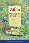The ABCs of Writing for Children by Elizabeth Koehler-Pentacoff