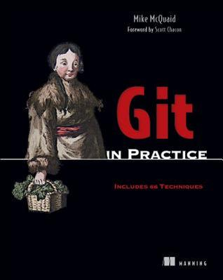 Git in Practice by Mike McQuaid