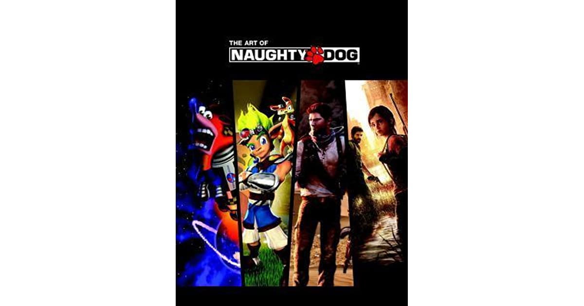 The Art Of Naughty Dog By Naughty Dog Studios