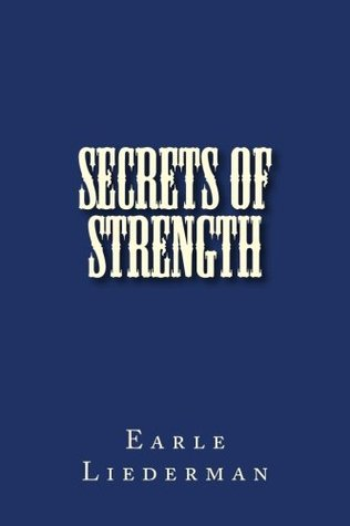 Secrets Of Strength Earle Liederman Pdf Download