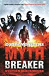 Mythbreaker (Gods & Monsters, #2)