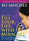 Fill Your Life With Miracles by Bo Sánchez