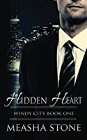 Hidden Heart (Windy City, #1)