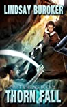 Thorn Fall (Rust & Relics, #2)