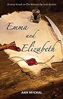 Emma and Elizabeth