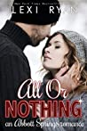All or Nothing: An Abbott Springs Romance