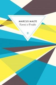 Fannie et Freddie by Marcus Malte