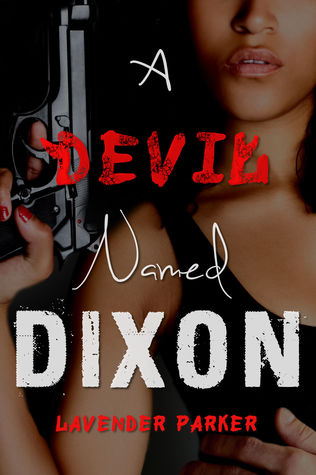 A Devil Named Dixon (Dirty Rotten Dixons #1)