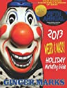 2013 Weird & Wacky Holiday Marketing Guide