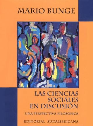 Las Ciencias Sociales en Discusión: Una Perspectiva Filosófica