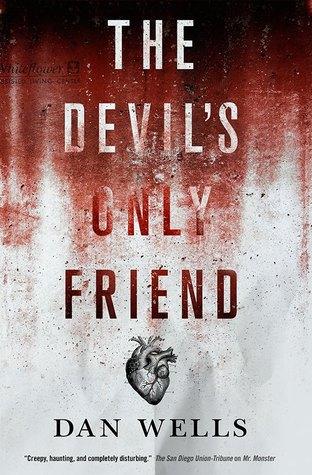 The Devil's Only Friend (John Cleaver, #4)