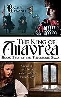 The King of Anavrea (Theodoric Saga #2)