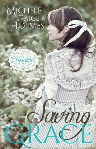 Saving Grace (Hearthfire Romance, #1)