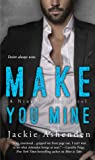 Make You Mine by Jackie Ashenden