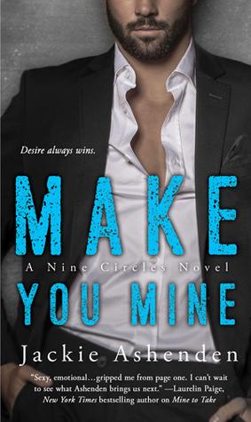 Make You Mine (Nine Circles, #2)