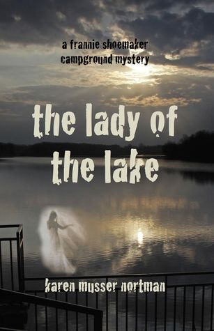 The Lady of the Lake (Frannie Shoemaker Campground Mysteries #4)