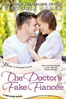 The Doctor's Fake Fiancée (Red River, #3)