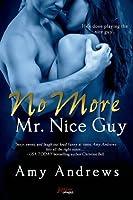No More Mr. Nice Guy (Naughty or Nice, #1)