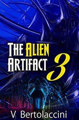The Alien Artifact Three 11 (Novelette)