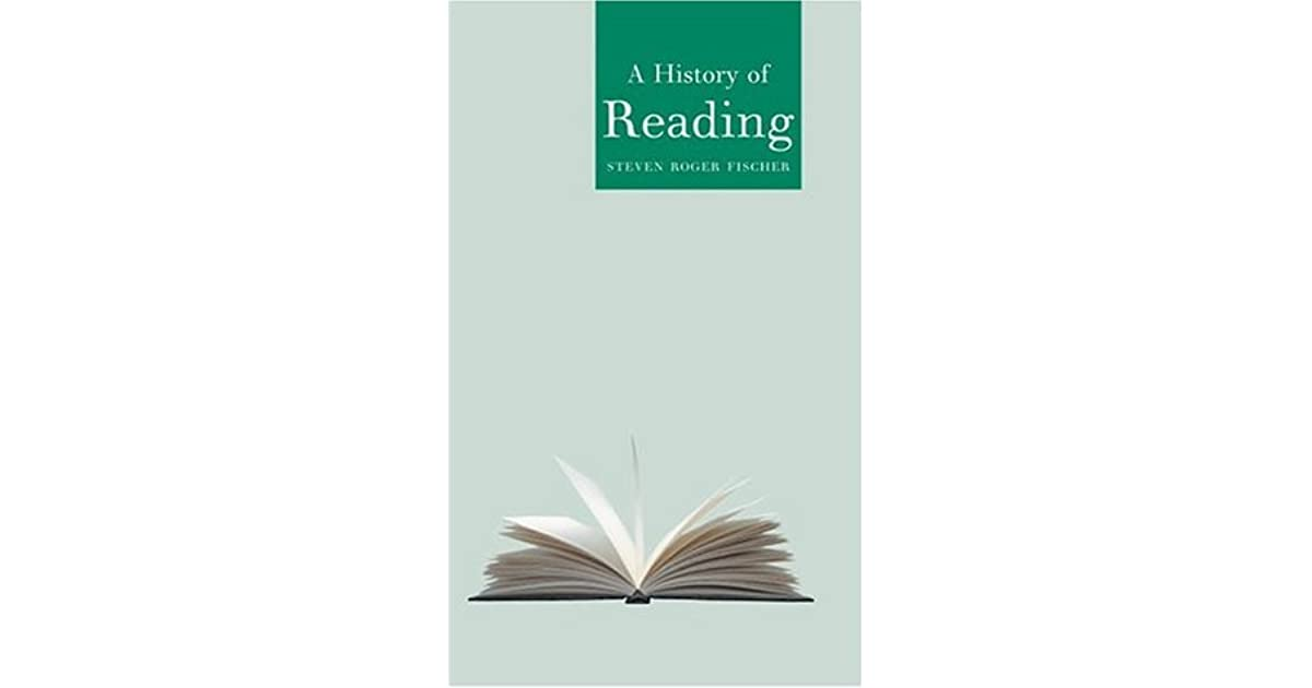 A history of reading by steven roger fischer fandeluxe Choice Image