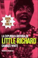 Ooooh, My Soul!!! La explosiva vida de Little Richard