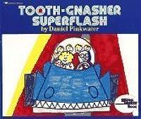Tooth-Gnasher Superflash (Reading Rainbow)