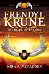Frendyl Krune and the Blood of the Sun (The Amuli Chronicles: Frendyl Krune, #1)