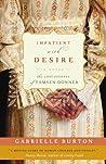 Impatient with Desire by Gabrielle Burton
