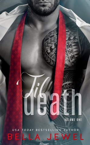 'Til Death by Bella Jewel