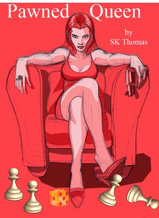 Pawned Queen by S.K. Thomas